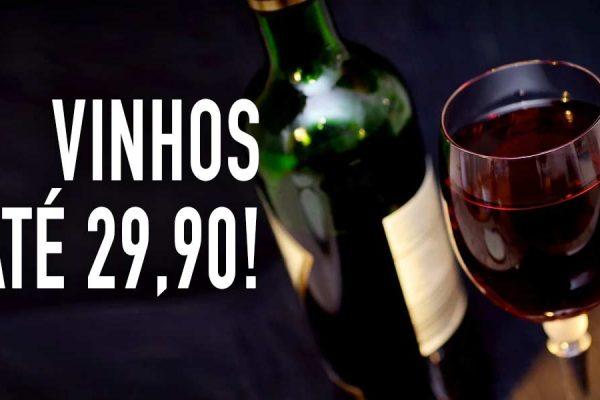 10 Vinhos imperdíveis por até R$29,90!